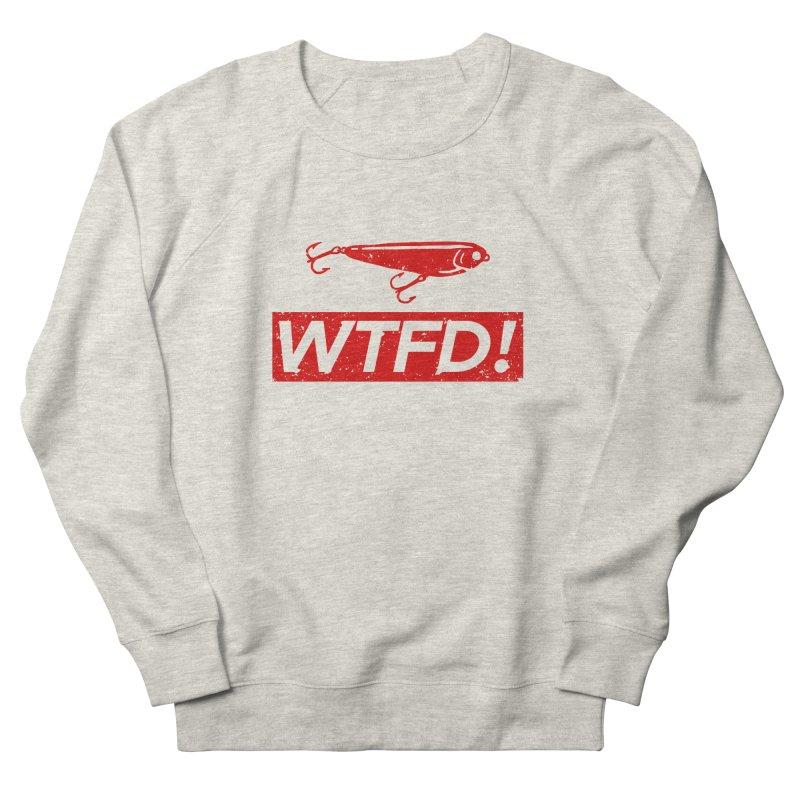 WTFD! Women's Sweatshirt by lakespirit fishing art