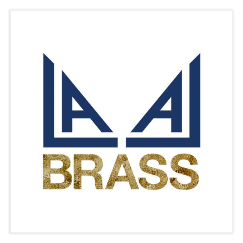 LALA Brass Home Fine Art Print by LALA Brass Merch Shop