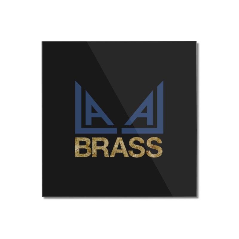 LALA Brass black Home Mounted Acrylic Print by LALA Brass Merch Shop
