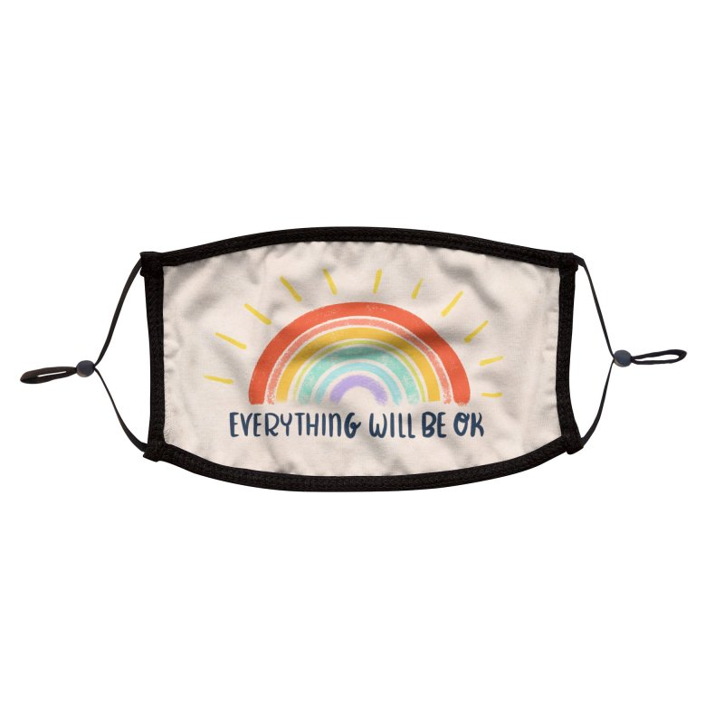 Everything Will Be Ok Accessories Face Mask by La Lilu