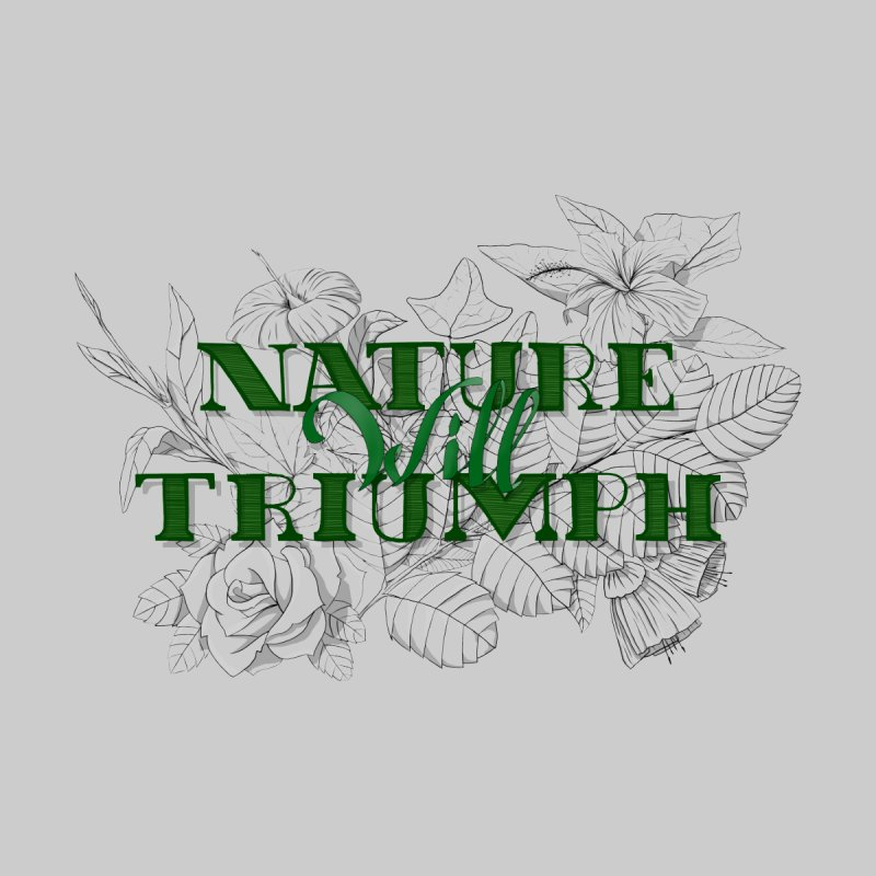 Nature will triumph by Lamalab