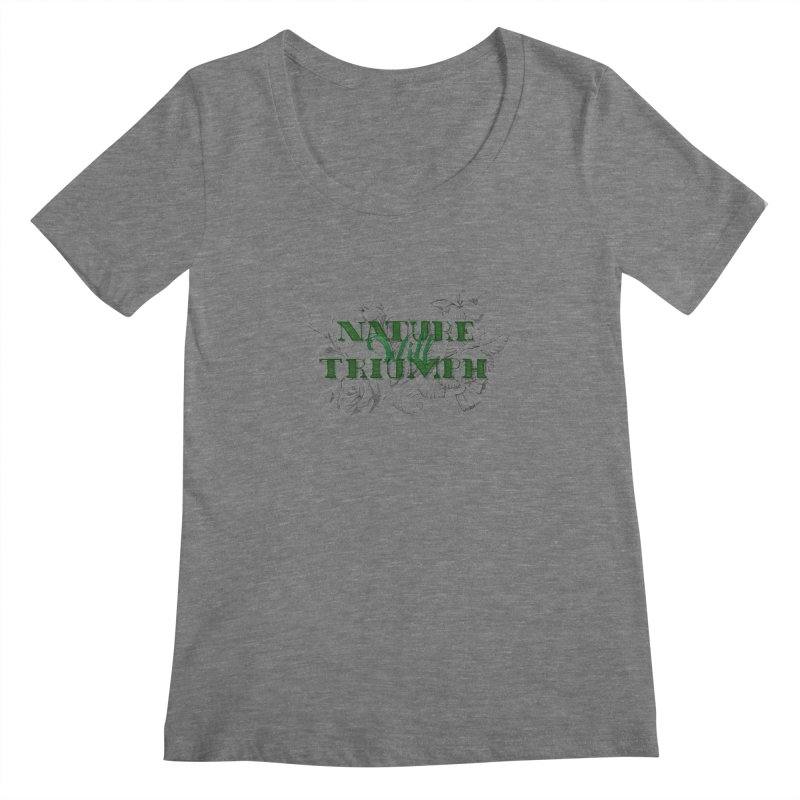 Nature will triumph Women's Scoopneck by Lamalab