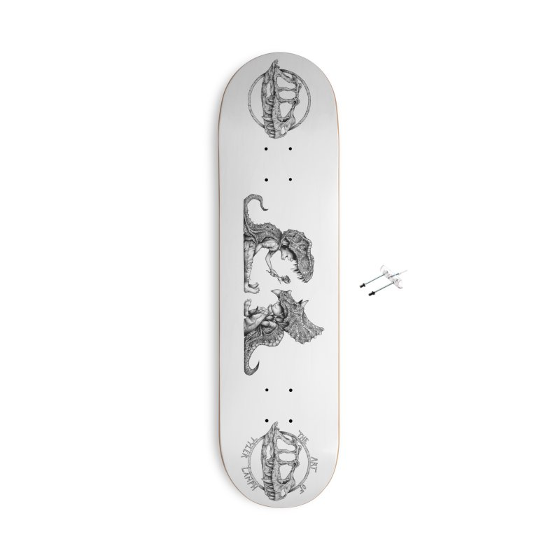 Without You, I'm A Tyrannosaurus Wreck Accessories Skateboard by The Art of Tyler Lamph