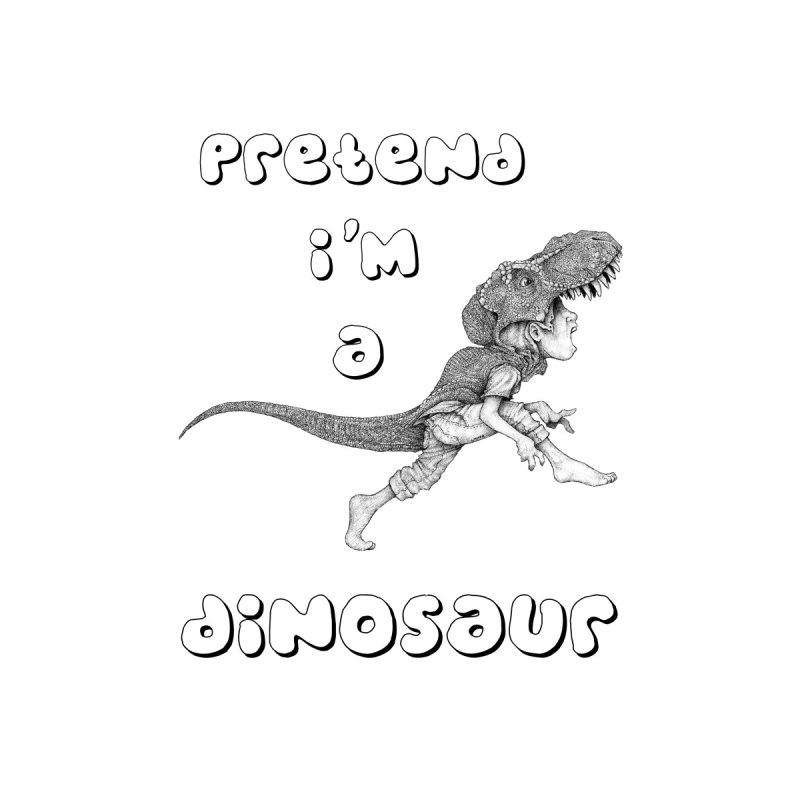 Pretend I'm A Dinosaur Accessories Skateboard by The Art of Tyler Lamph