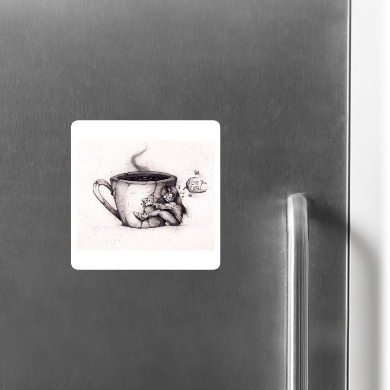 I Love You, Coffee Accessories Magnet by The Art of Tyler Lamph