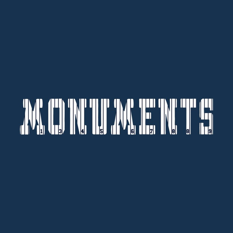 Monuments None  by Lance Lionetti's Artist Shop