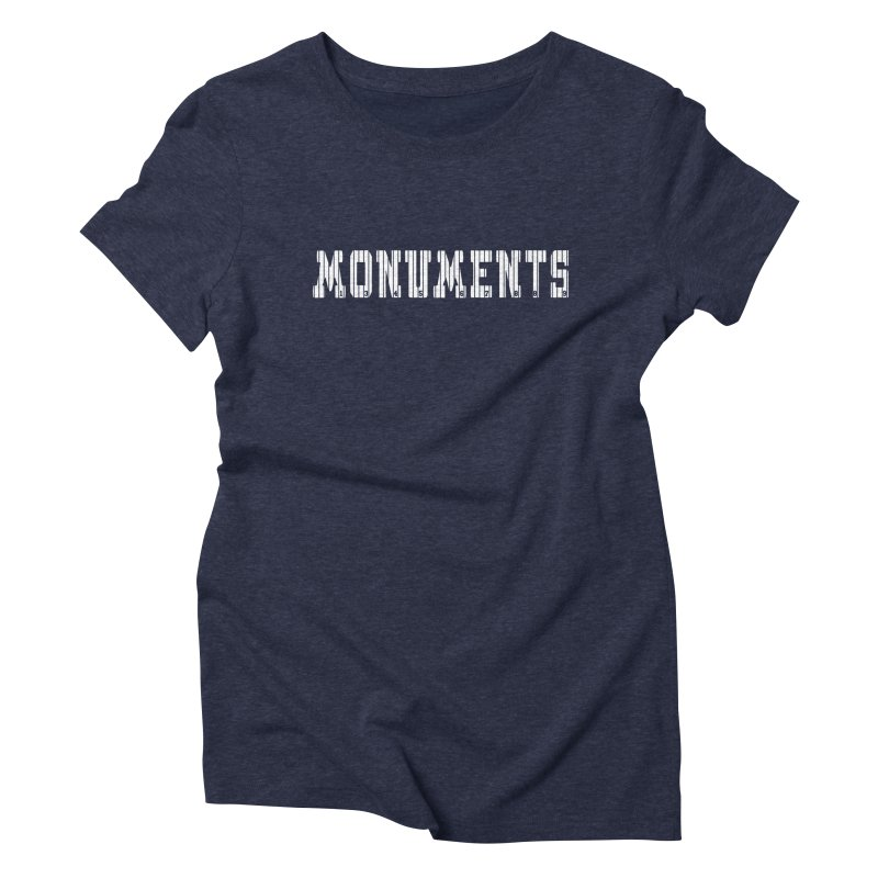 Monuments Women's Triblend T-Shirt by Lance Lionetti's Artist Shop