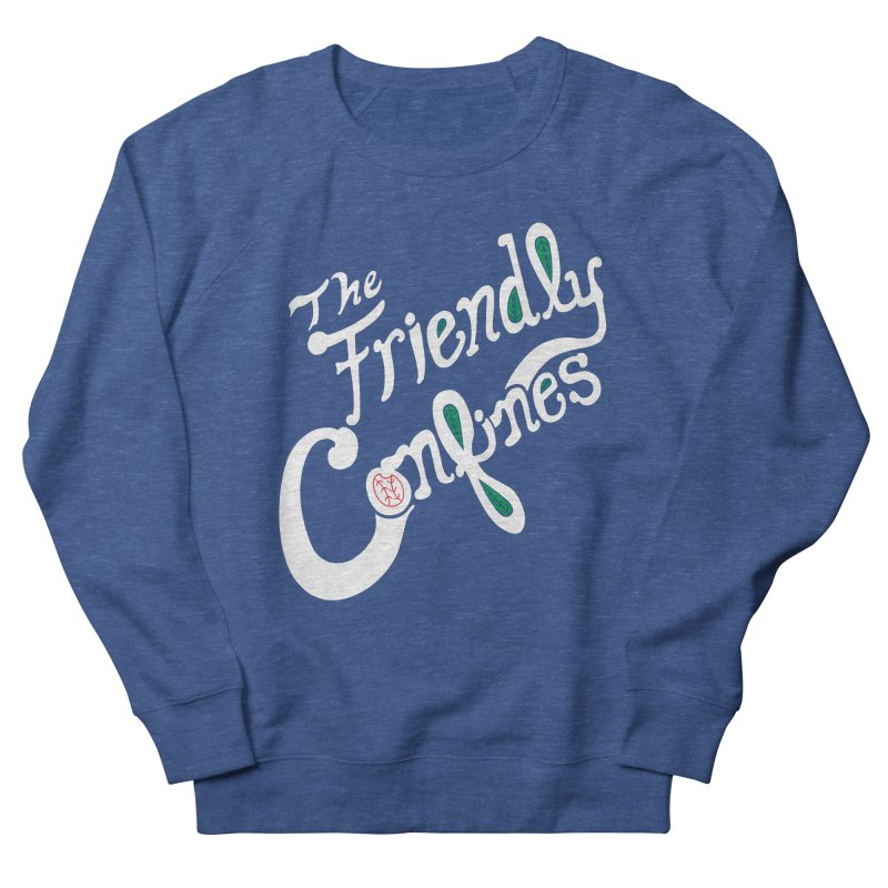 The Friendly Confines Women's French Terry Sweatshirt by Lance Lionetti's Artist Shop