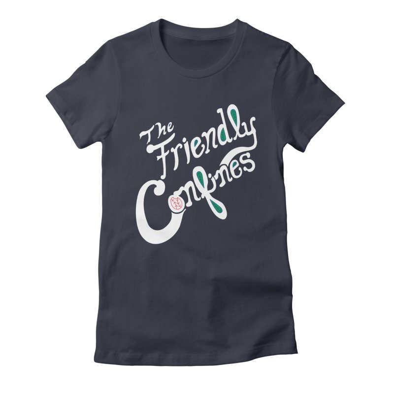 The Friendly Confines Women's Fitted T-Shirt by Lance Lionetti's Artist Shop