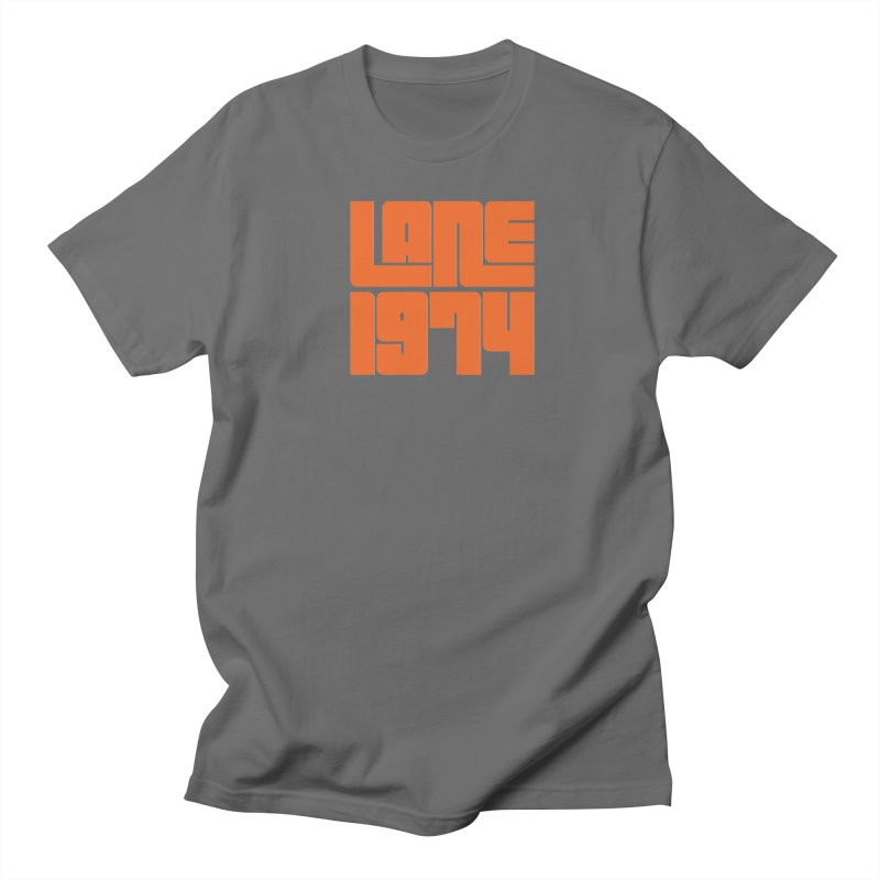 Lane 1974 - Orange  Men's T-Shirt by Lane 1974's Shirt Shop