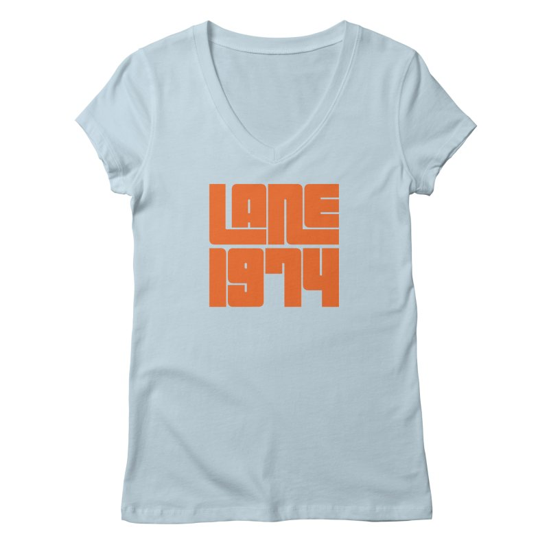 Lane 1974 - Orange  Women's V-Neck by Lane 1974's Shirt Shop