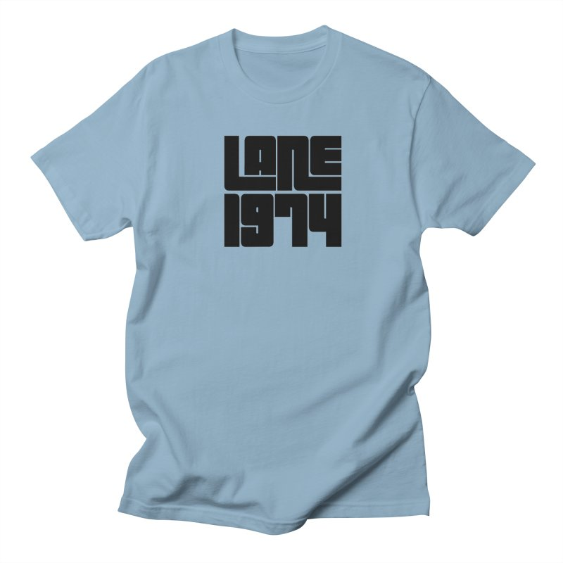 Lane 1974 - Black Men's T-Shirt by Lane 1974's Shirt Shop