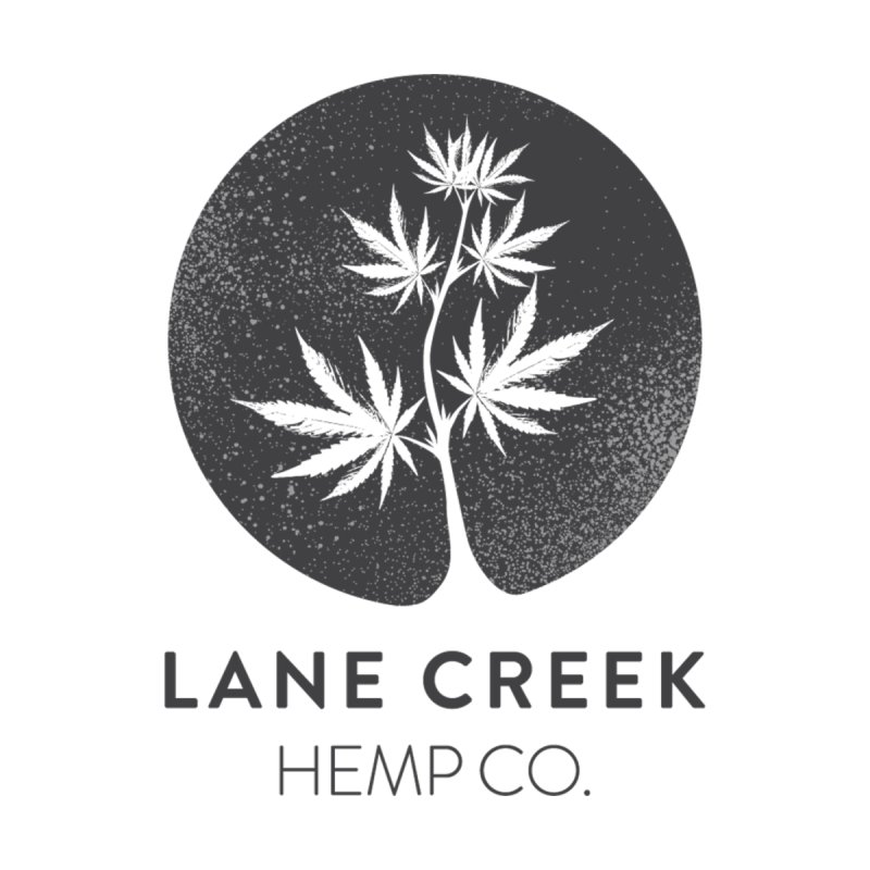 Lane Creek Hemp by Lane Creek Hemp's Artist Shop