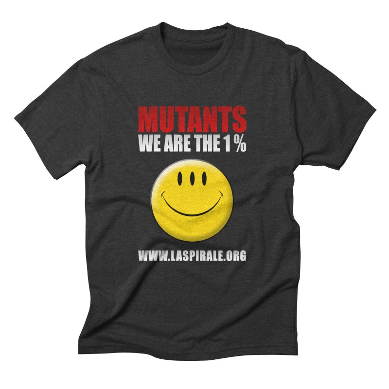 """""""Mutants - We Are The 1%"""" by LaSpirale.org Men's T-Shirt by La Spirale"""