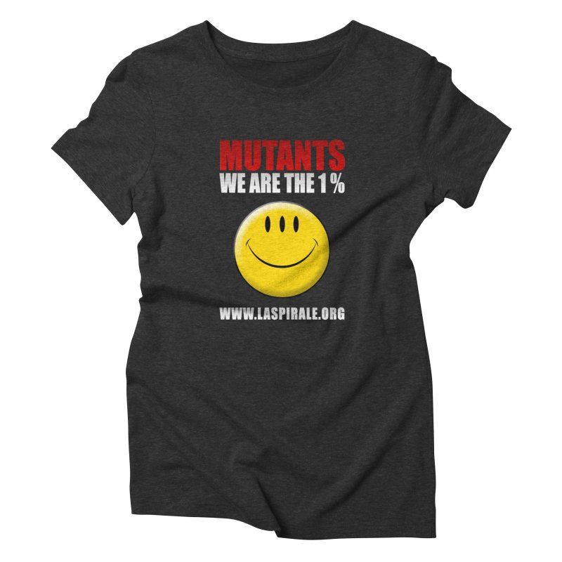 """""""Mutants - We Are The 1%"""" by LaSpirale.org Women's T-Shirt by La Spirale"""