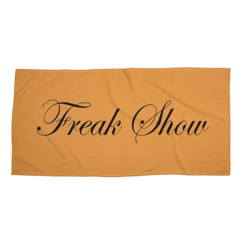 Freak Show Accessories Beach Towel by Last Door on the Left