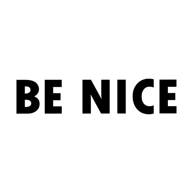 Be Nice Men's T-Shirt by Last Door on the Left