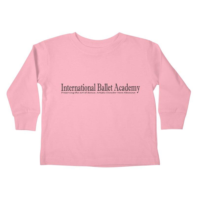 International Ballet Academy Kids Toddler Longsleeve T-Shirt by Last Door on the Left