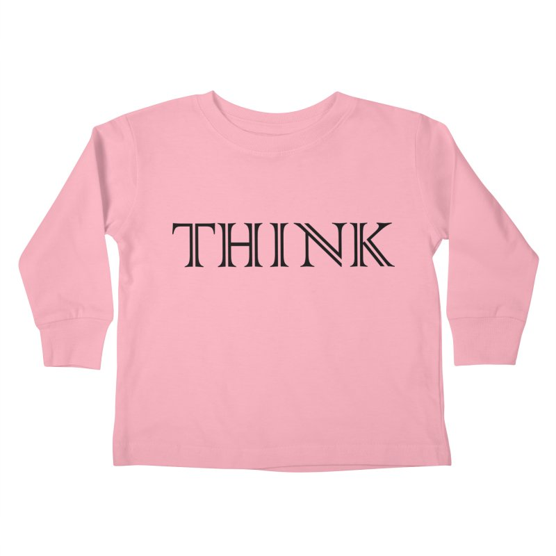THINK Kids Toddler Longsleeve T-Shirt by Last Door on the Left