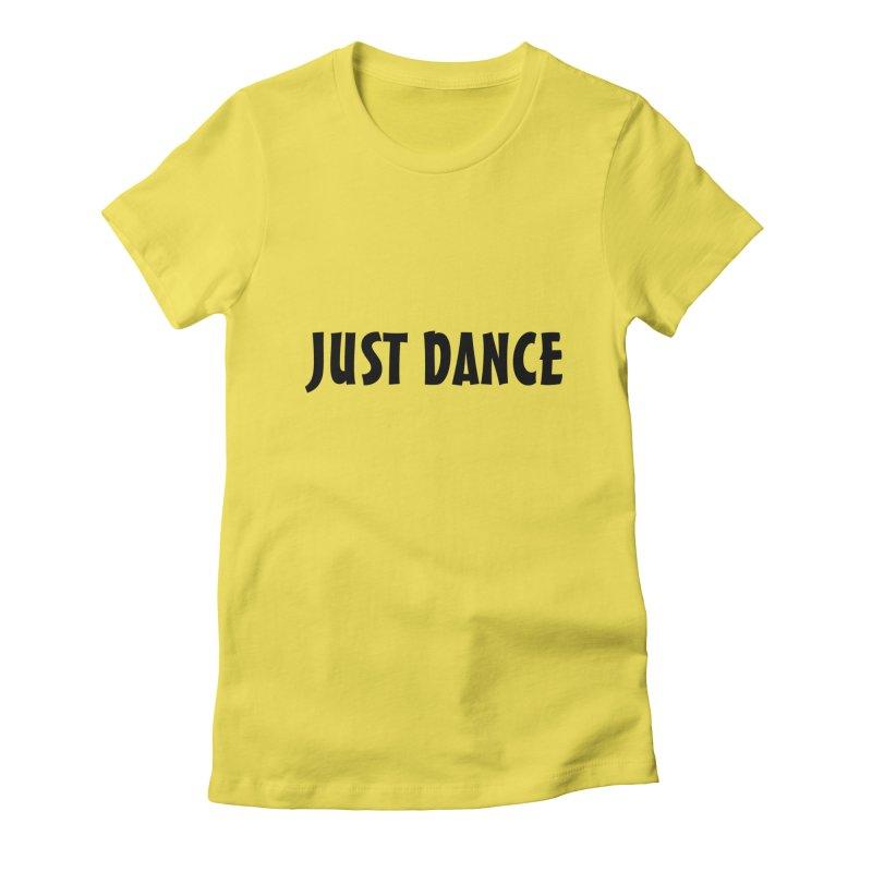 Just Dance Women's T-Shirt by Last Door on the Left