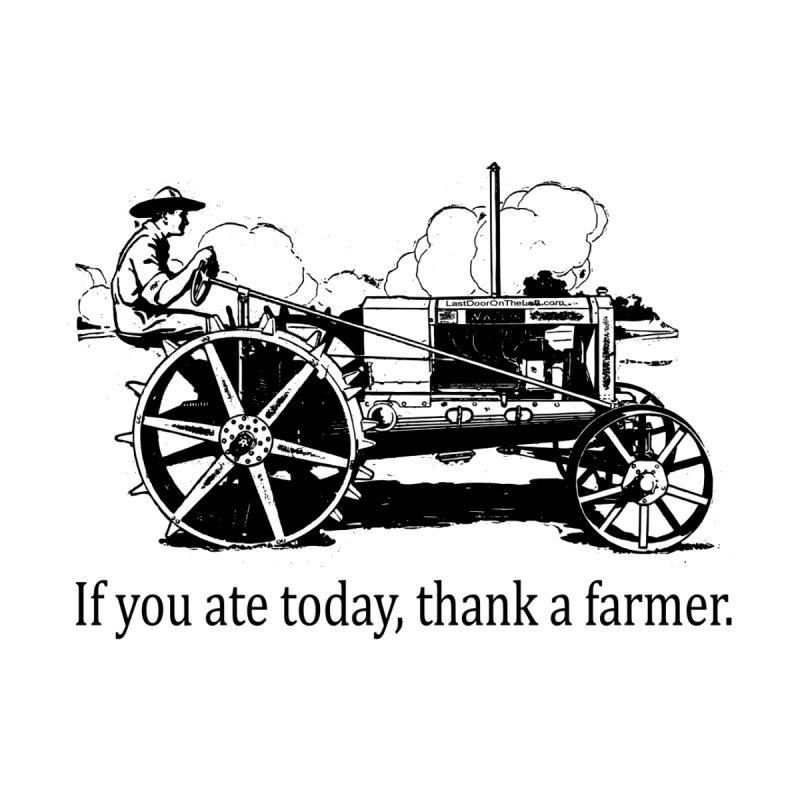 Thank a farmer Men's T-Shirt by Last Door on the Left