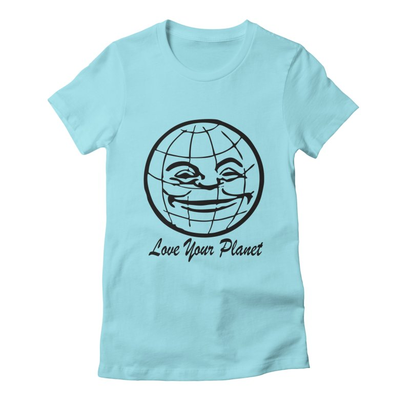 Love Your Planet Women's T-Shirt by Last Door on the Left
