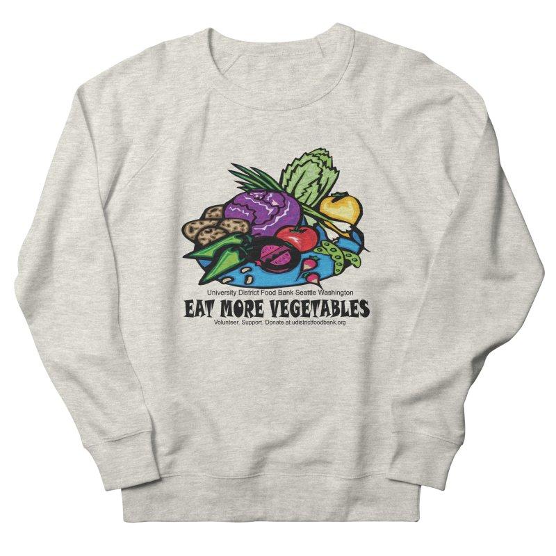 Eat More Vegetables Women's Sweatshirt by Last Door on the Left