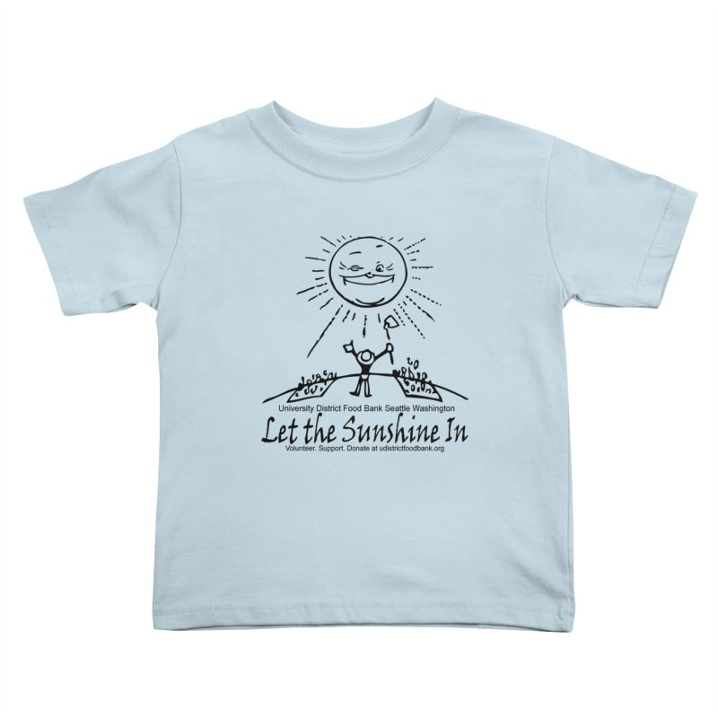 Let the Sunshine In Kids Toddler T-Shirt by Last Door on the Left