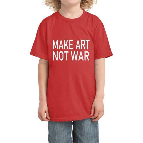 image for Make Art Not War