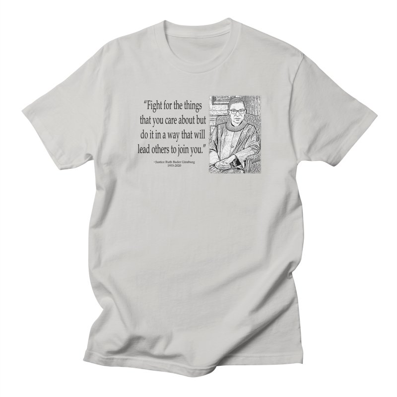 Ruth Bader Ginsburg - Fight... Men's T-Shirt by Last Door on the Left