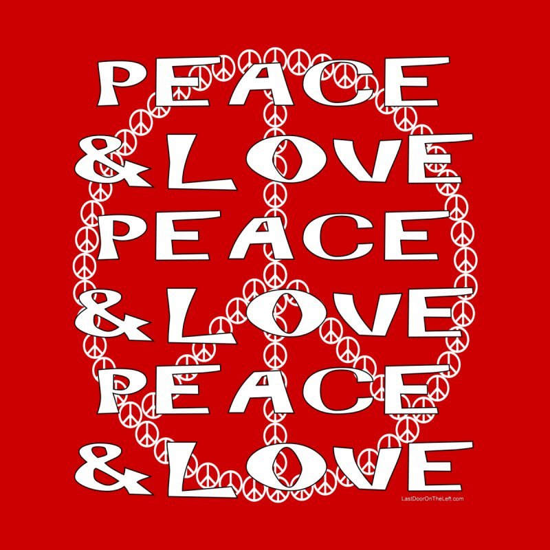 Peace and Love Men's Pullover Hoody by Last Door on the Left