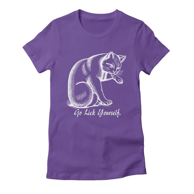 Go Lick Yourself Women's T-Shirt by Last Door on the Left