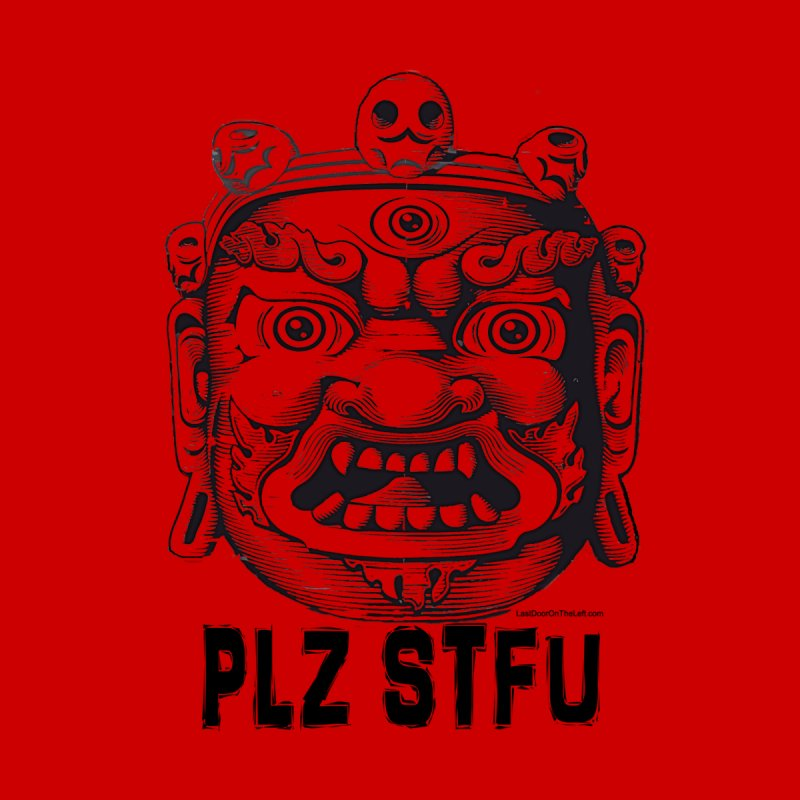 PLZ STFU Men's T-Shirt by Last Door on the Left