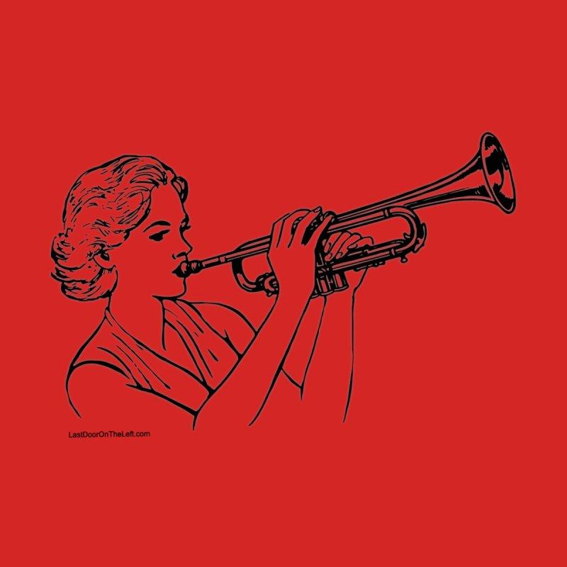 Girls Love Trumpets Women's T-Shirt by Last Door on the Left