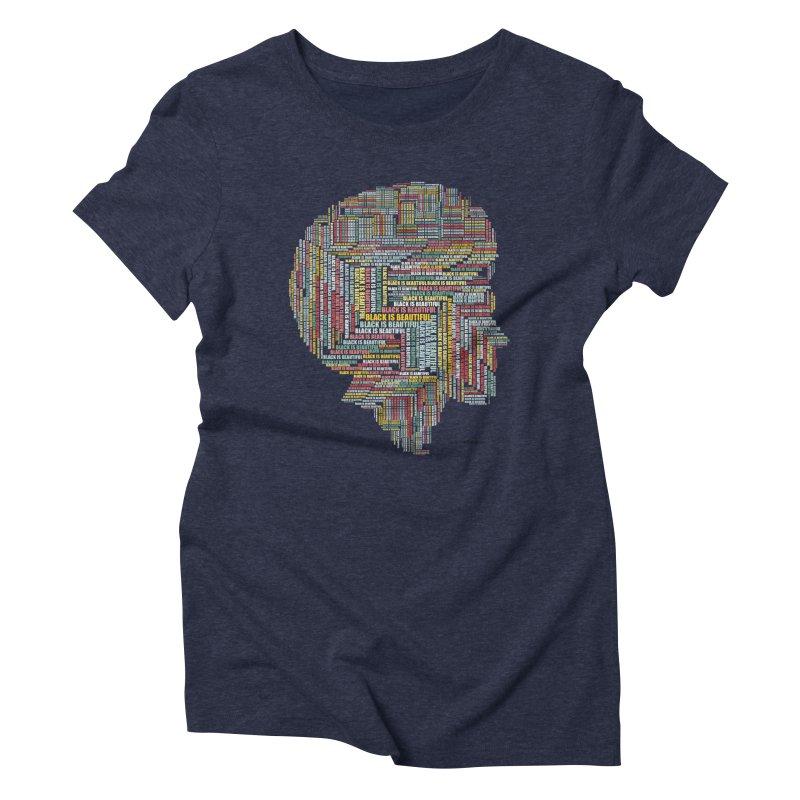 Black is Beautiful Women's T-Shirt by Last Door on the Left