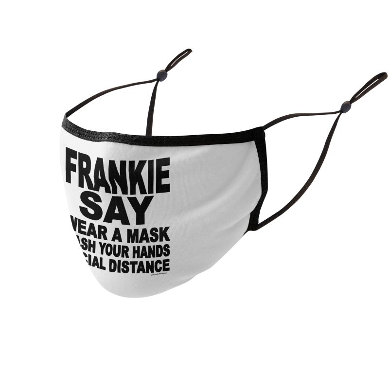 FRANKIE SAY (2020) Accessories Face Mask by Last Door on the Left