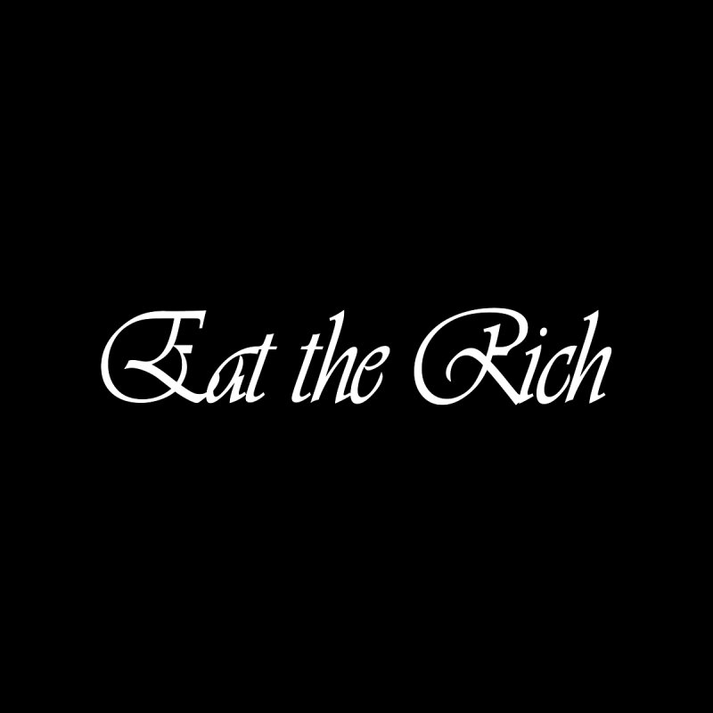 Eat the Rich Men's T-Shirt by Last Door on the Left