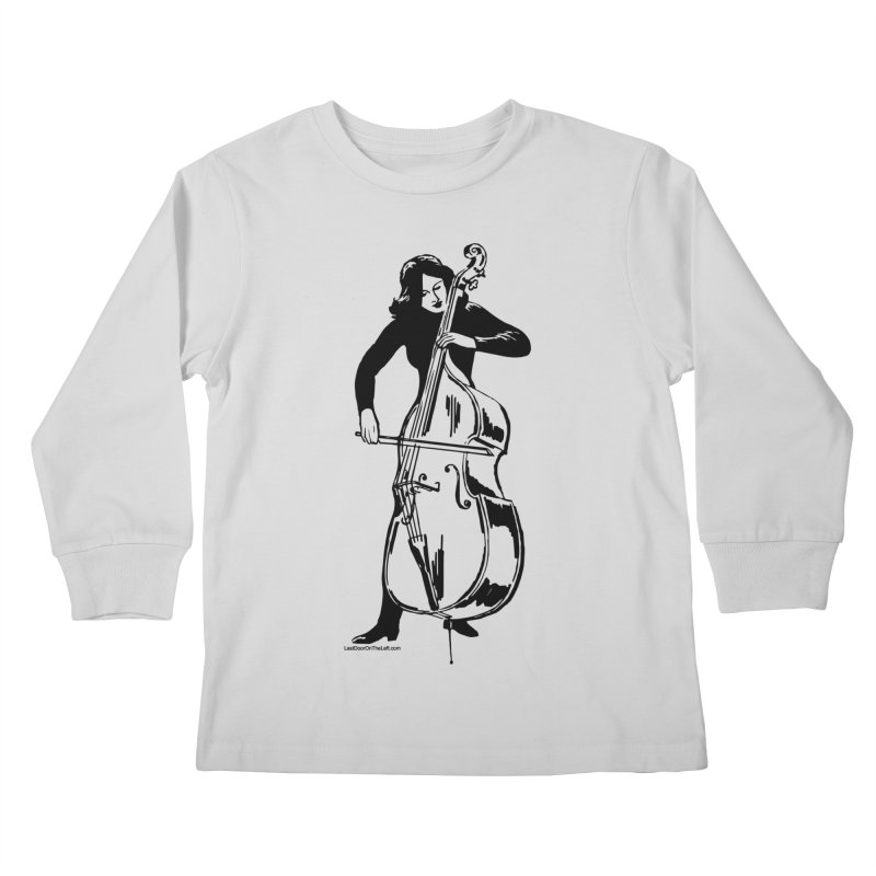 Girls Love Double Basses Kids Longsleeve T-Shirt by Last Door on the Left