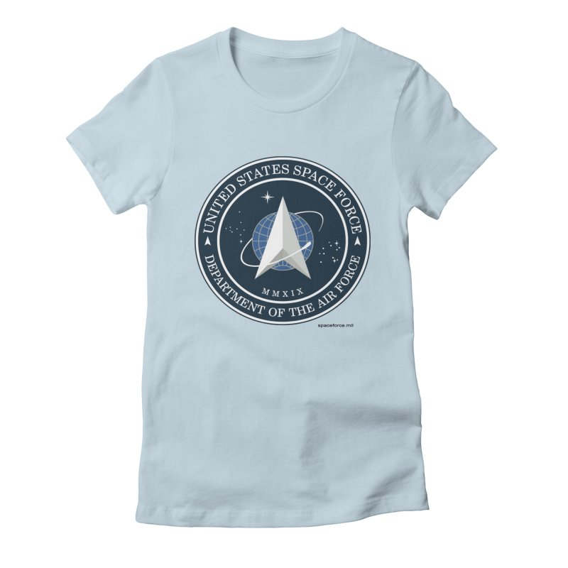 United States Space Force Women's T-Shirt by Last Door on the Left