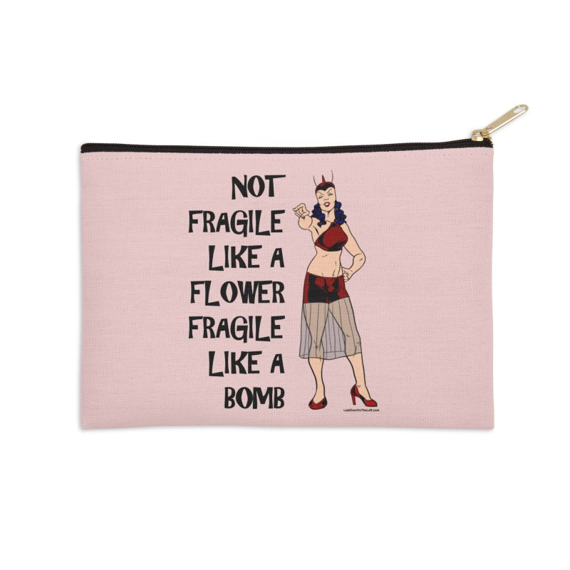 Fragile Like A Bomb Accessories Zip Pouch by Last Door on the Left