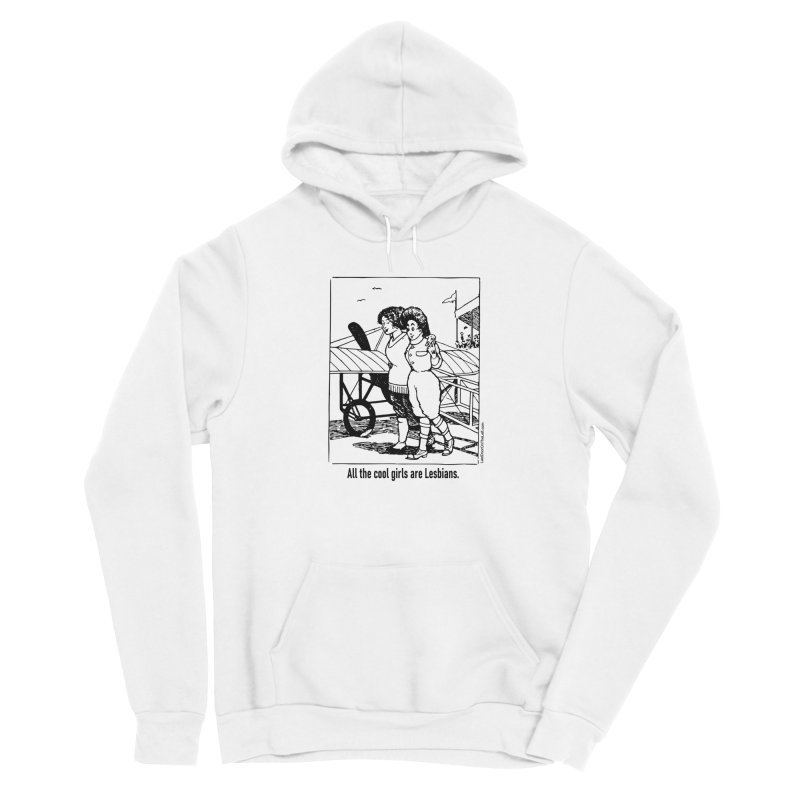All The Cool Girls are Lesbians. Women's Pullover Hoody by Last Door on the Left