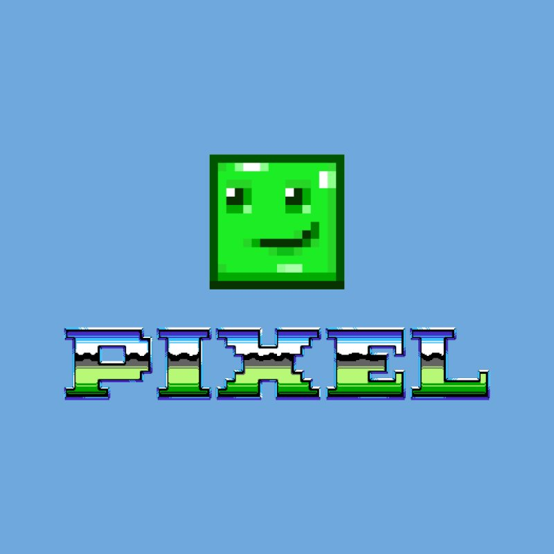 Pixel! by lastpixel's Artist Shop