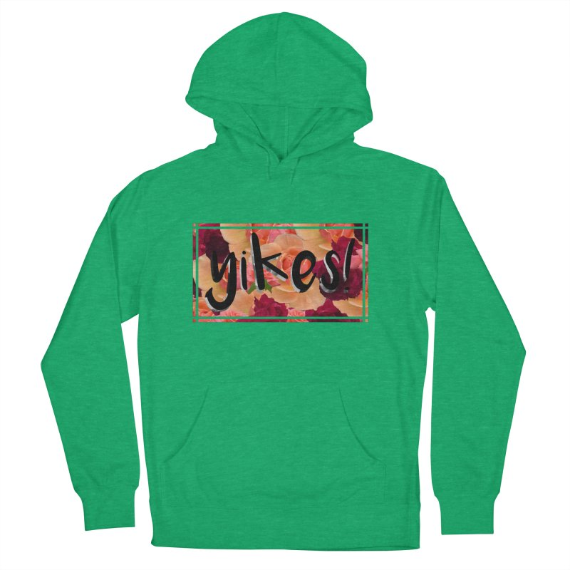 yikes! Women's Pullover Hoody by Later Louie's Artist Shop