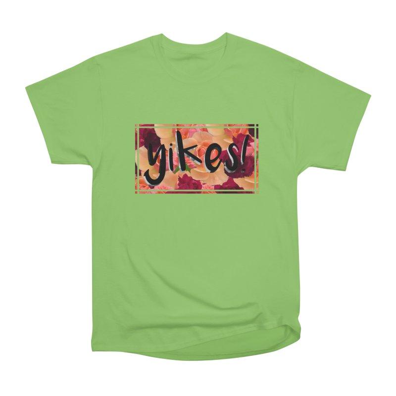 yikes! Women's Heavyweight Unisex T-Shirt by laterlouie's Artist Shop