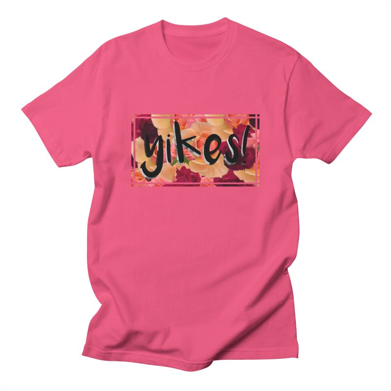 yikes! Women's Regular Unisex T-Shirt by Later Louie's Artist Shop