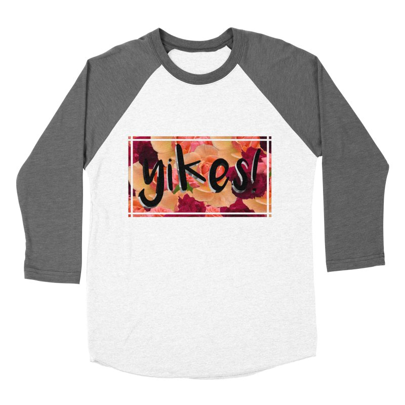 yikes! Women's Baseball Triblend Longsleeve T-Shirt by Later Louie's Artist Shop