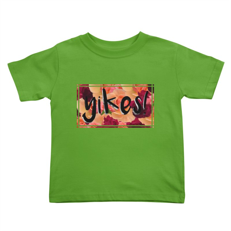 yikes! Kids Toddler T-Shirt by laterlouie's Artist Shop