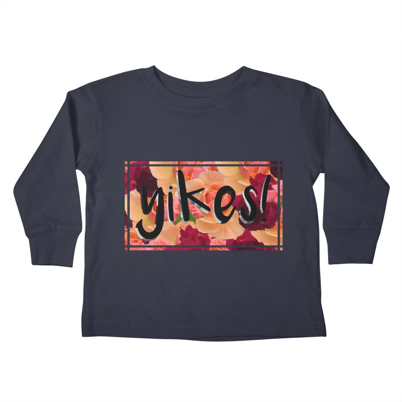 yikes! Kids Toddler Longsleeve T-Shirt by Later Louie's Artist Shop