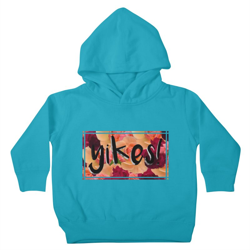 yikes! Kids Toddler Pullover Hoody by laterlouie's Artist Shop