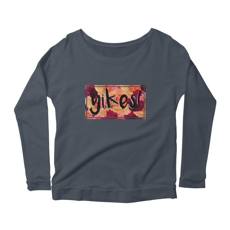 yikes! Women's Scoop Neck Longsleeve T-Shirt by laterlouie's Artist Shop